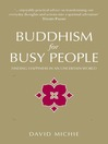 Buddhism for Busy People (eBook): Finding Happiness in an Uncertain World