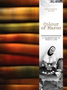 Colour of Maroc (eBook): A Celebration of Food and Life