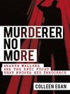 Murderer No More (eBook): Andrew Mallard and the Epic Fight that Proved His Innocence