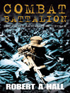 Combat Battalion (eBook): The 8th Battalion in Vietnam
