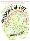 The Language of Life (eBook): DNA and the Revolution in Personalised Medicine