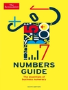 The Economist Numbers Guide (eBook): The Essentials of Business Numeracy