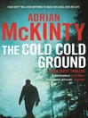 The Cold, Cold Ground (eBook): Detective Sean Duffy Series, Book 1