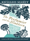 The Perfumier and the Stinkhorn (eBook): Six Personal Essays on Natural Science and Romanticism