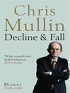Decline & Fall (eBook): Diaries 2005-2010