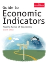 Guide To Economic Indicators (eBook)