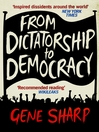 From Dictatorship to Democracy (eBook)