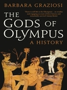 The Gods of Olympus (eBook): A History