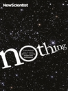 Nothing (eBook): From Absolute Zero to Cosmic Oblivion - Amazing Insights into Nothingness
