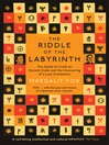 Riddle of the Labyrinth (eBook): The Quest to Crack an Ancient Code and the Uncovering of a Lost Civilisation