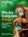Why are Orangutans Orange? (eBook): Science puzzles in pictures – with fascinating answers