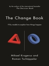 The Change Book (eBook): Fifty Models to Explain How Things Happen