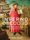 Inferno Decoded (eBook): The essential companion to the myths, mysteries and locations of Dan Brown's Inferno