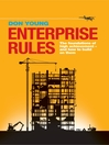 Enterprise Rules (eBook): The Foundations of High Achievement - And How to Build on Them