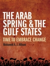 The Arab Spring and the Gulf States (eBook): Time to Embrace Change