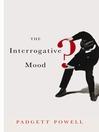 The Interrogative Mood (eBook)