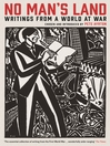 No Man's Land (eBook): Writings from a World at War