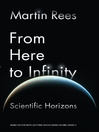 From Here to Infinity (eBook): Scientific Horizons