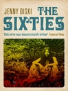 The Sixties (eBook)