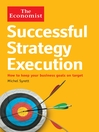 Successful Strategy Execution (eBook): How to Keep Your Business Goals on Target