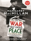 The War that Ended Peace (eBook): How Europe abandoned peace for the First World War