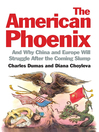 The American Phoenix (eBook): And why China and Europe will struggle after the coming slump
