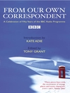 From Our Own Correspondent (eBook): A Celebration of Fifty Years of the BBC Radio Programme