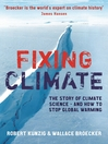 Fixing Climate (eBook): The Story of Climate Science - and How to Stop Global Warming