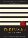 Perfumes (eBook): The A-Z Guide