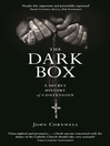 The Dark Box (eBook): A Secret History of Confession