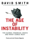The Age of Instability (eBook): The Global Financial Crisis and What Comes Next