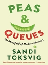 Peas & Queues (eBook): The Minefield of Modern Manners