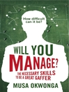 Will You Manage? (eBook): The Necessary Skills to be a Great Gaffer
