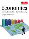 Economics (eBook): Making Sense of the Modern Economy