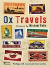 OxTravels (eBook): Meetings With Remarkable Travel Writers