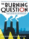 The Burning Question (eBook): We Can't Burn Half the World's Oil, Coal and Gas. So How Do We Quit?