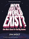 Why Does the World Exist? (eBook): An Existential Detective Story