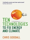 Ten Technologies to Fix Energy and Climate (eBook)