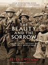 The Beauty And The Sorrow (eBook): An Intimate History of the First World War