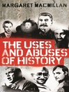 The Uses and Abuses of History (eBook)