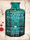 The Damnation of John Donellan (eBook): A Mysterious Case of Death and Scandal in Georgian England