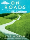On Roads (eBook): A Hidden History