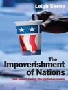 The Impoverishment of Nations (eBook): The Issues Facing the Post Meltdown Global Economy