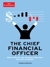 The Chief Financial Officer (The Economist Guide) (eBook): What CFOs do, the influence they have, and why it matters