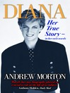 Diana (eBook): Her True Story - In Her Own Words