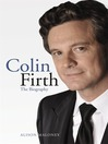Colin Firth (eBook): The Biography