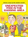 Unexpected Item in the Bagging Area (eBook): Driven Crazy by the Modern World?
