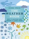 The Weather Book (eBook): Why It Happens and Where It Comes From