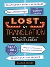 Lost in Translation (eBook): Misadventures in English Abroad
