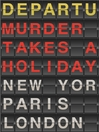 Murder Takes a Holiday (eBook)